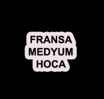 fransa medyum hoca - Fransa Medyum Hoca