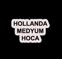 hollanda medyum hoca - Hollanda Medyum Hoca